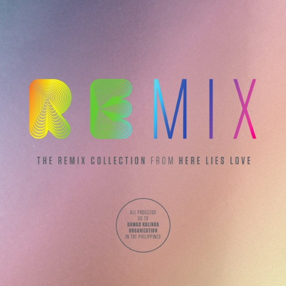 The Here Lies Love Remix Collection