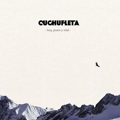 'Hoy, Joven Y Vital' - Cuchufleta