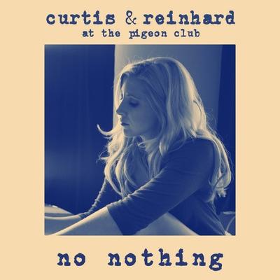 'No Nothing' - Blaire Reinhard