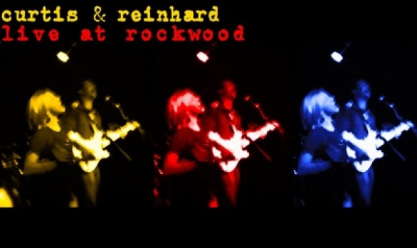 'Live At Rockwood' - Curtis and Reinhard