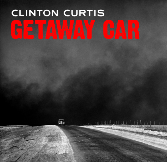 'Getaway Car' - Clinton Curtis