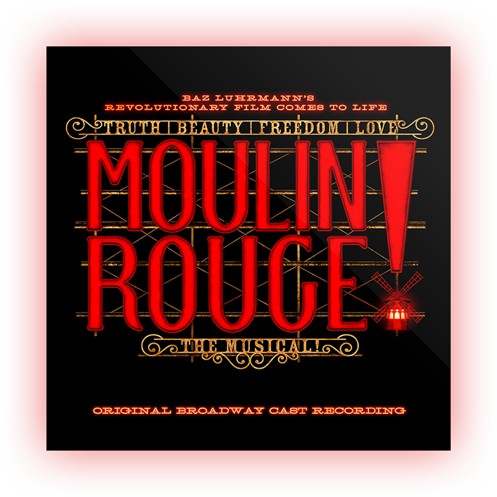 MOULIN ROUGE! Original Broadway Cast Album